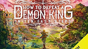 How to Defeat a Demon King in 10 Easy Steps