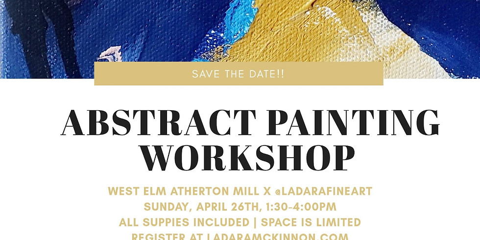 Abstract Painting Workshop At West Elm Atherton Mill