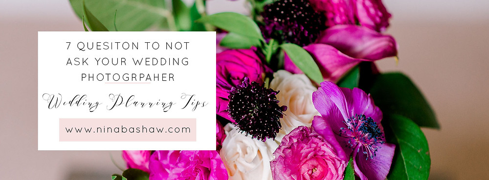 what not to ask your wedding photographer