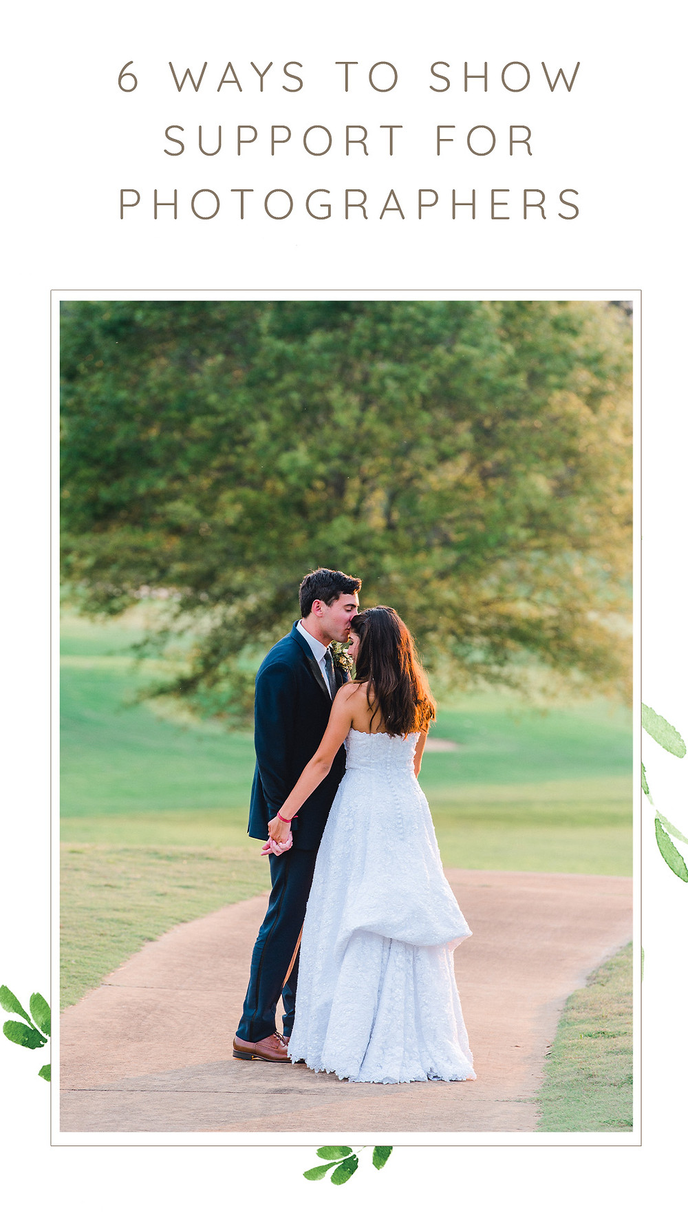 how you can show support to Tampa wedding photographers