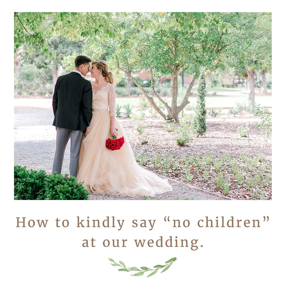 How to let your guests know you will not inviting any children to your wedding.  Sarasota wedding photographers Nina Bashaw Photography