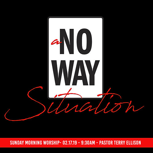 """No Way Situation, Pt. 1"""
