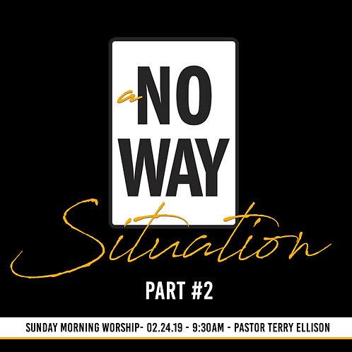 """A No Way Situation, Pt. 2"""