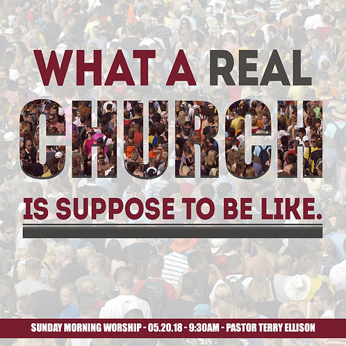 """What A Real Church Is Suppose To Look Like"""