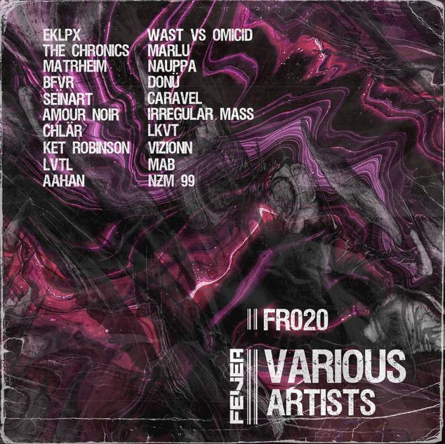 FR020 Various Artists Incl. LVTL, Chlär, The Chronics, Matrheim, Aahan, Seïnart, Donü, CARAVEL, V i z i o n n__, Omicid & WAST, LKVT, Nauppa, BFVR, Amour Noir, Mab, Ket Robinson, Marlu , Irregular Mass, EKLPX, NƵM 99.