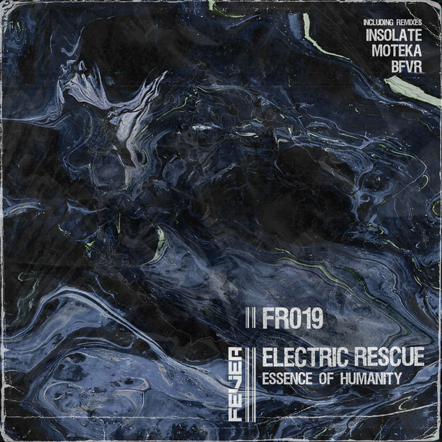 FR019 Electric Rescue - Essence Of Humanity incl. Insolate, Moteka & BFVR Remixes