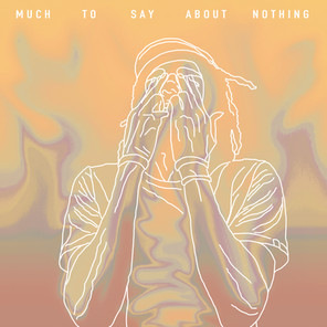 MUCH TO SAY ABOUT NOTHING - John MurRay