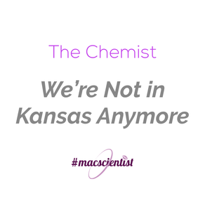 The Chemist: We're Not in Kansas Anymore