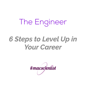 The Engineer: 6 Steps to Level Up in Your Career
