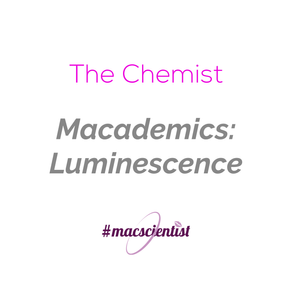 Macademics: Luminescence