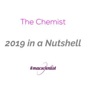 The Chemist: 2019 in a Nutshell