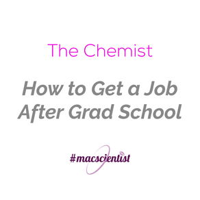 The Chemist: How to Get a Job After Grad School