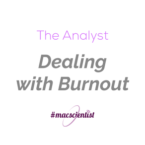 The Analyst: Dealing with Burnout