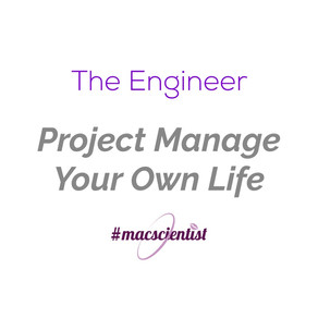 The Engineer: Project Manage Your Life