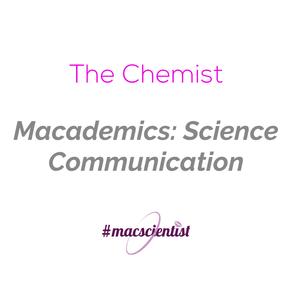 Macademics: Science Communication