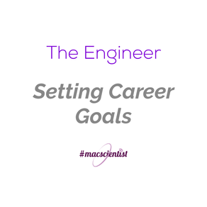 The Engineer: Setting Career Goals