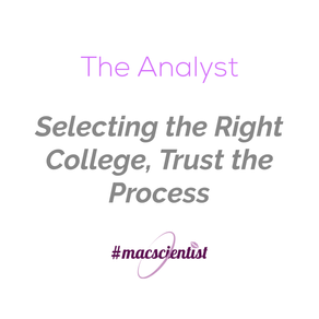 The Analyst: Selecting the right College, Trust the process
