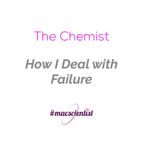 The Chemist: How I Deal With Failure