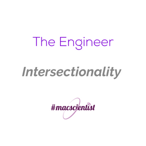 The Engineer: Intersectionality
