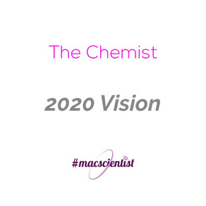 The Chemist: 2020 Vision