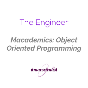 Macademics: Object Oriented Programming