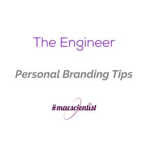 The Engineer: Personal Branding Tips