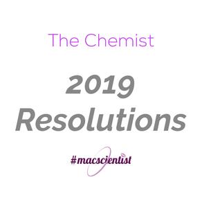 The Chemist : 2019 Resolutions
