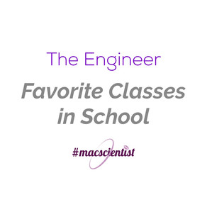 The Engineer: My Favorite Classes
