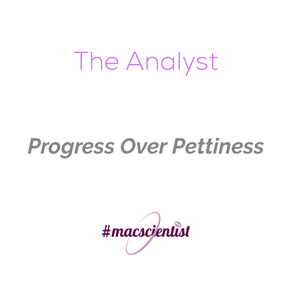 The Analyst: Progress Over Pettiness