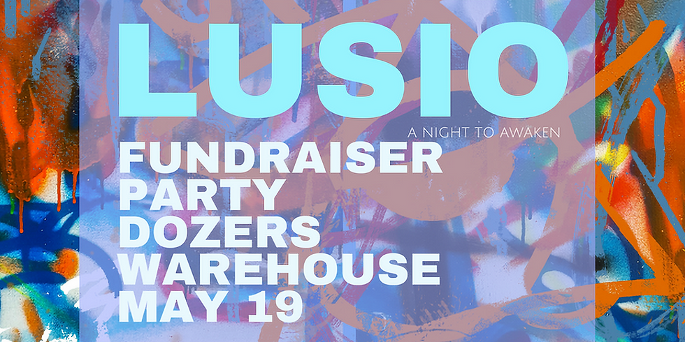 Lusio Fundraiser Party at Dozer's Warehouse