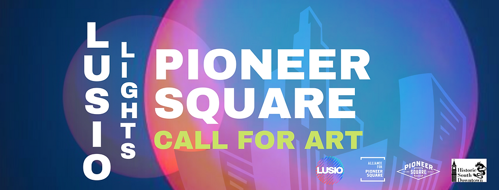 LL Pioneer Square Call for Art Fb event