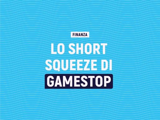 Lo Short Squeeze di GameStop