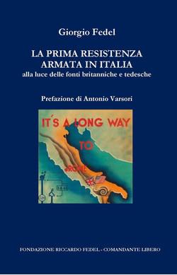 La prima Resistenza armata in Italia