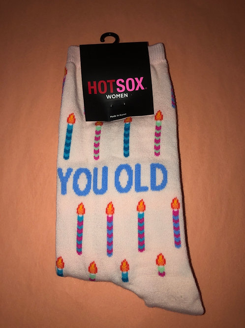 You Old Birthday Women's Socks