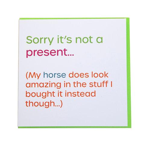 Gubblecote Card - Sorry it's not a Present