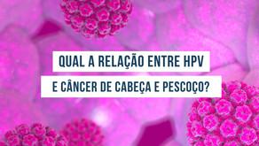 Qual a relação entre HPV e câncer de cabeça e pescoço?