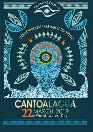 "Cantoalagua 2019 ""Consciousness that raises the World"""