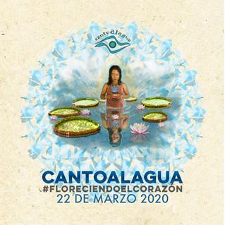 CANTOALAGUA 2020 #FLORECIENDOELCORAZÓN