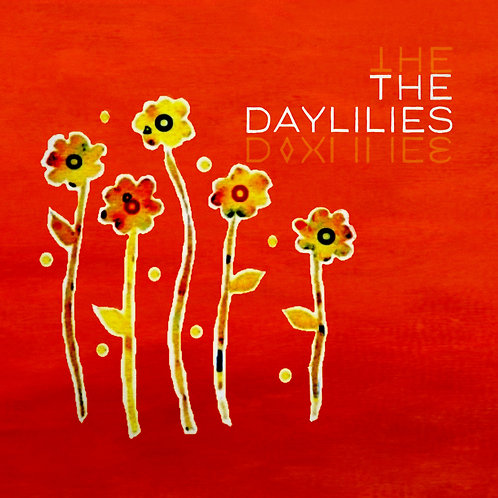 Daylilies EP Digital Download - MP3