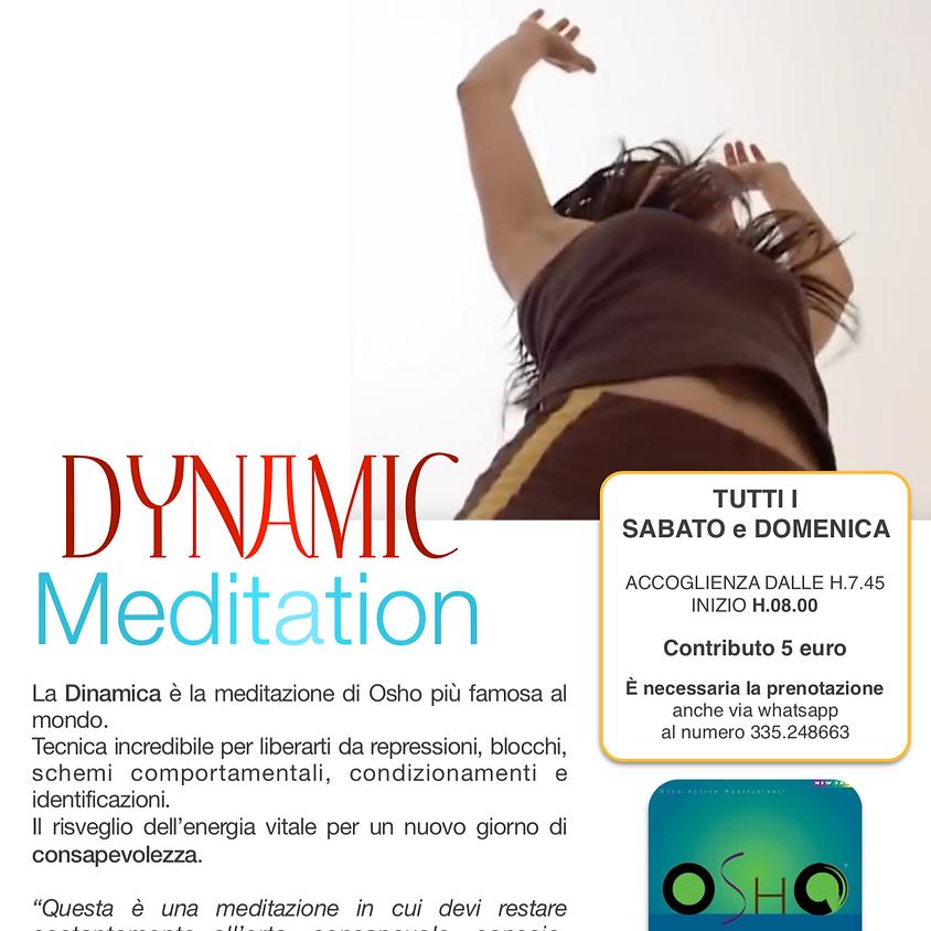 DYNAMIC MEDITATION - Tutti i Sabato e Domenica