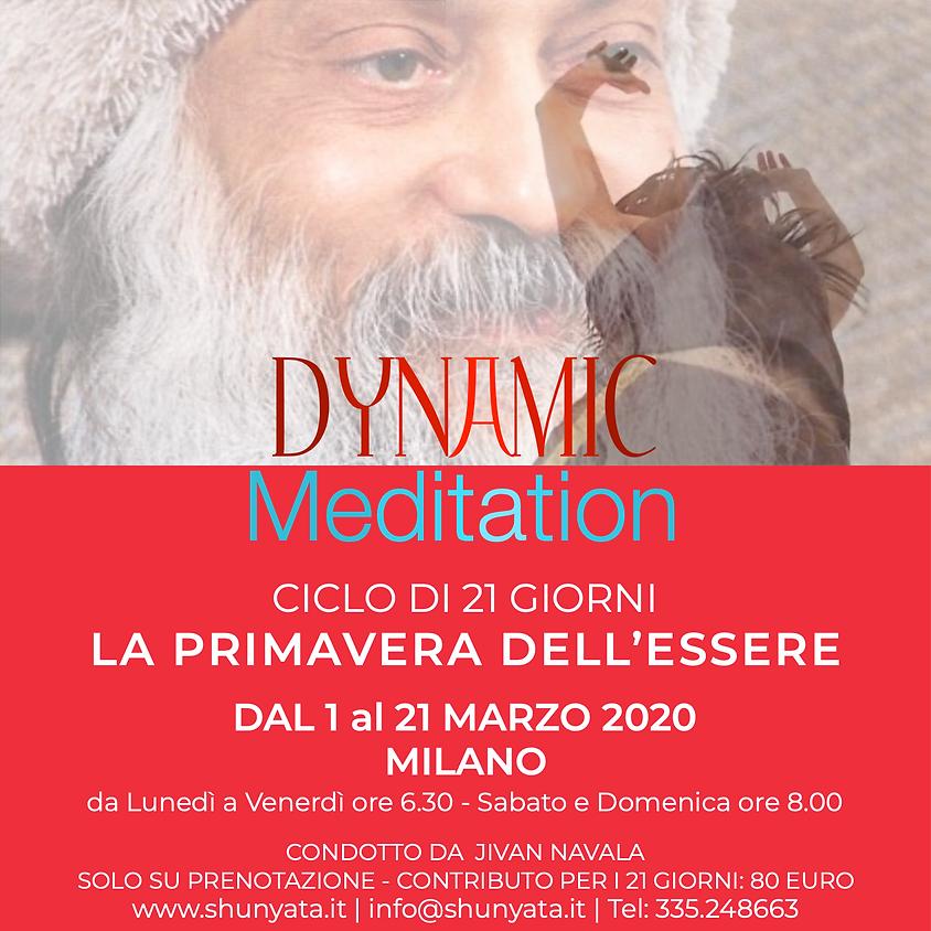 DYNAMIC MEDITATION ciclo di 21 giorni LA PRIMAVERA DELL'ESSERE