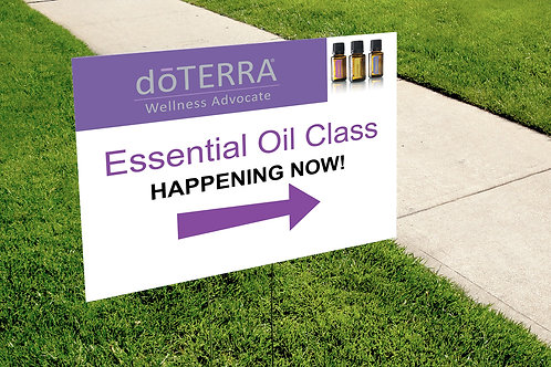 Essential Oil Class yard sign
