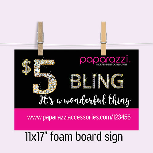 Paparazzi foam board sign Bling