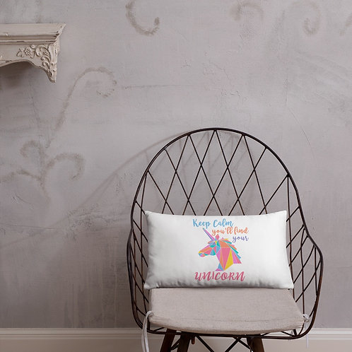 Keep calm you will find your Unicorn pillow