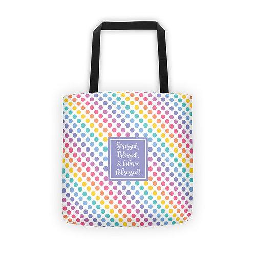 Stressed Blessed Lularoe Obsessed tote bag