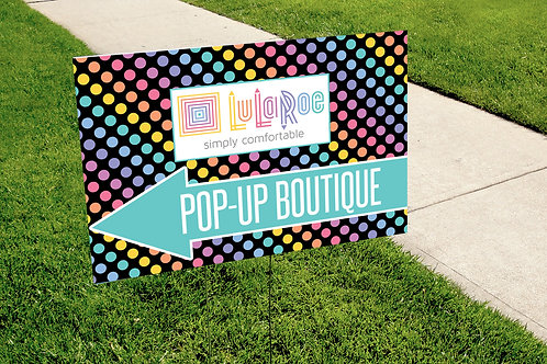 Lularoe Pop up boutique black rainbow dots yard sign