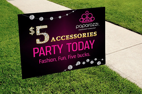 Party Today Paparazzi Accessories yard sign