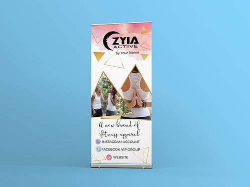 Zyia activewear Rep EVent SHow roll up banner