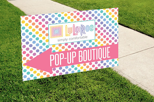 Lularoe Pop up boutique rainbow dots white yard sign