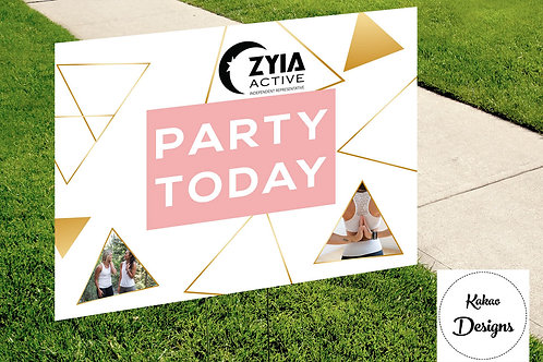 Zyia Party Today sign Instant Download